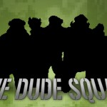 Dude Squad