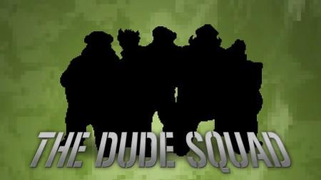 Dude Squad